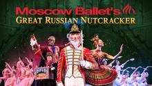 "photo of artwork for Moscow Ballet's ""The Great Russian Nutcracker"""