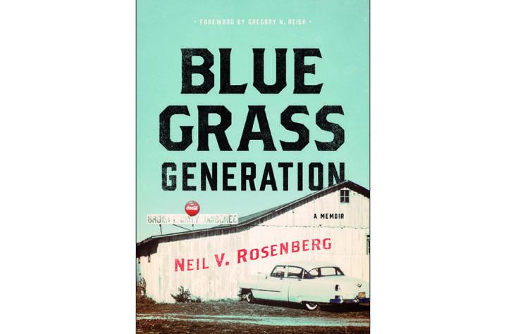 "photo of cover of ""Bluegrass Generation: A Memoir"" by Neil Rosenberg"