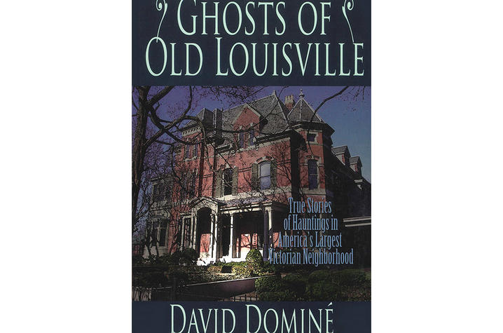 """photo of cover of """"Ghosts of Old Louisville"""" by David Domine"""