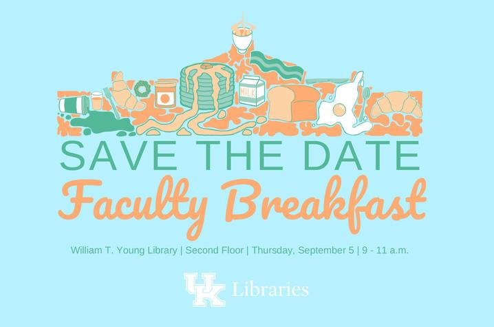 photo of UK Libraries Faculty Breakfast save the date poster