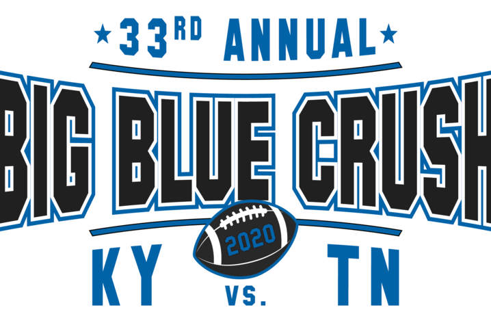 graphic that says 33rd Annual Big Blue Crush. KY vs. TN and picture of football