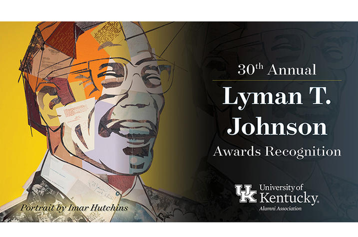 """artistic image of Lyman T. Johnson with the wording """"30th Annual Lyman T. Johnson Awards Recognition"""""""
