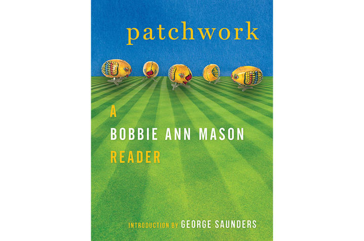 "photo of cover of ""Patchwork: A Bobbie Ann Mason Reader"" by Bobbie Ann Mason"