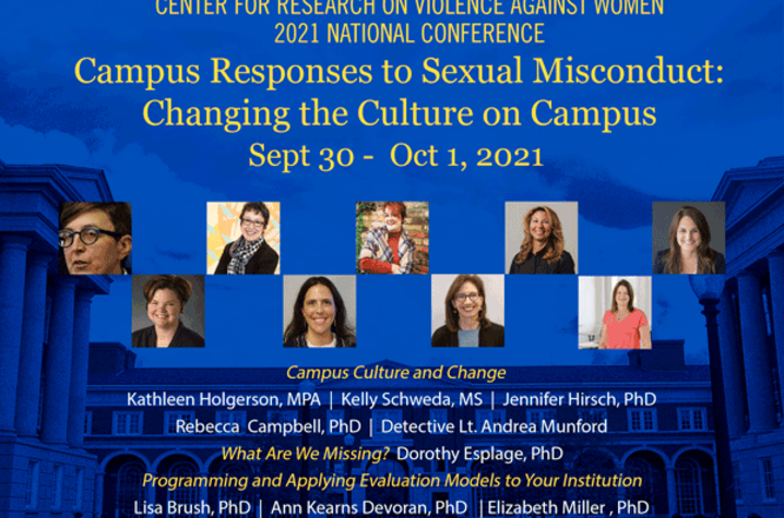 This year's Campus Responses to Sexual Misconduct conference will convene the voices of leading national researchers and practitioners.