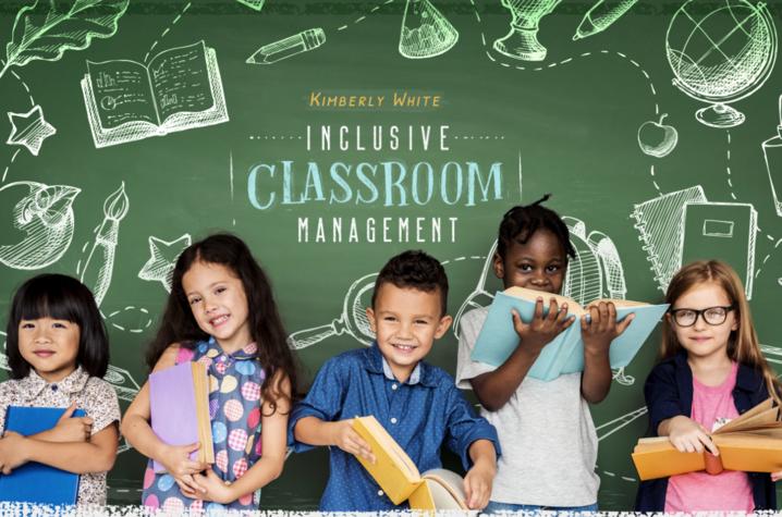 "Kim White's textbook ""Inclusive Classroom Management"""