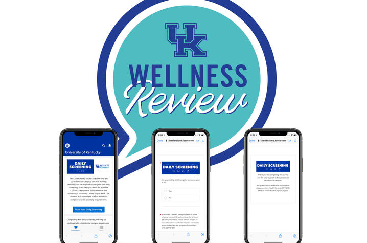 """photo of daily screening questionnaire on cell phones with writing """"UK Wellness Review"""""""