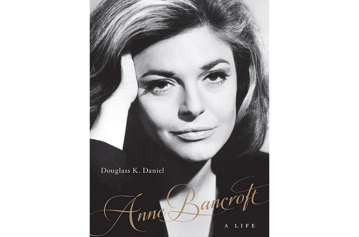 "photo of cover of ""Anne Bancroft: A Life"" by Douglass K. Daniel"