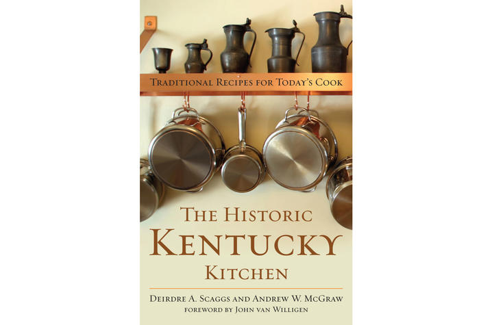 "photo of the cover ""The Historic Kentucky Kitchen: Traditional Recipes for Today's Cook"""