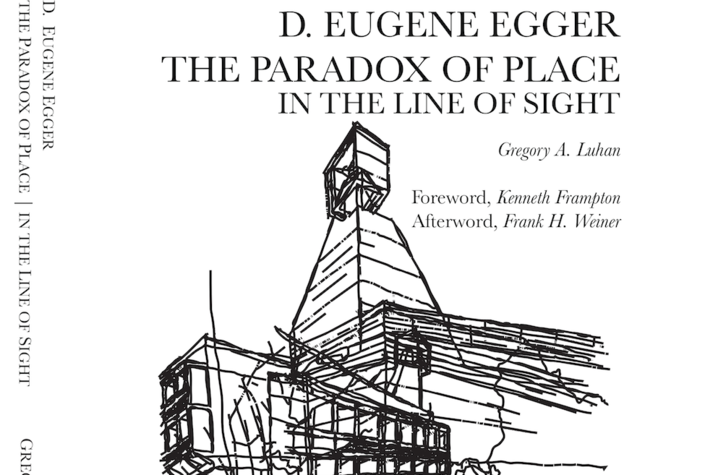 D. Eugene Egger | The Paradox of Place: In the Line of Sight