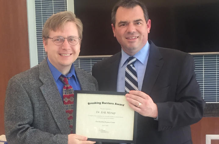 Breaking Barriers Award winner, Erik Myrup, with David Beach, director of the Disability  Resource Center