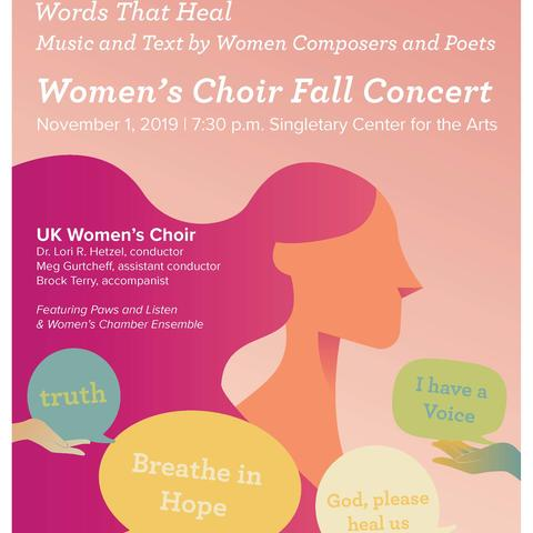 photo of poster for UK Women's Choir's Words That Heal concert