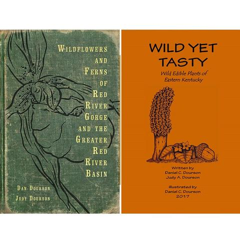 "photos of book covers for ""Wildflowers and Ferns of Red River Gorge and the Greater Red River Basin"" and ""Wild Yet Tasty: A Guide to Edible Plants of Eastern Kentucky"" by Dan Dourson and Judy Dourson"