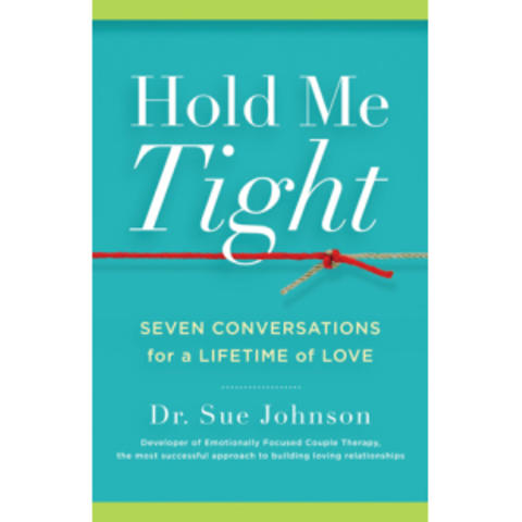 "photo of book cover of ""Hold Me Tight: Seven Conversations for a Lifetime of Love"" by Sue Johnson"