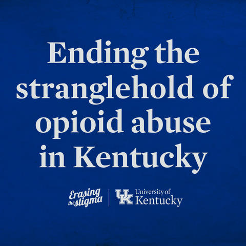 "graphic that says ""Ending the stranglehold of opioid abuse in Kentucky"""