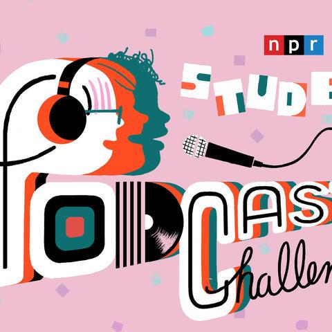 """NPR """"Student Podcast Challenge"""" digital flyer on pink background"""