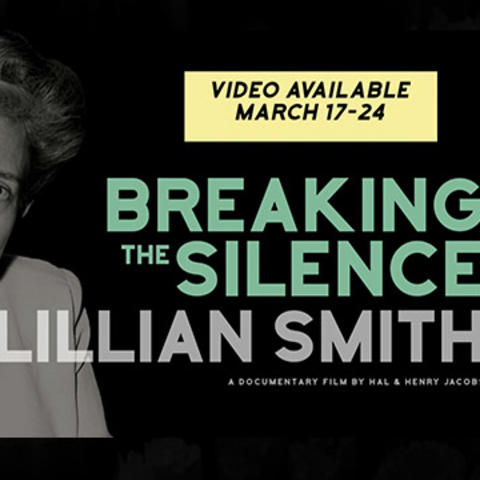 """""""Lillian Smith: Breaking the Silence"""" poster image"""