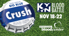 graphic saying Big Blue Crush Blood Drive. KY-TN Blood Battle, Nov 18-22