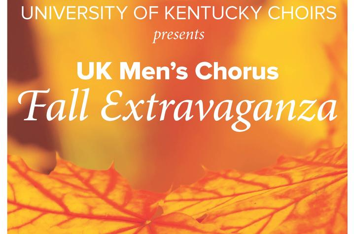 photo of UK Men's Chorus Fall Extravaganza poster