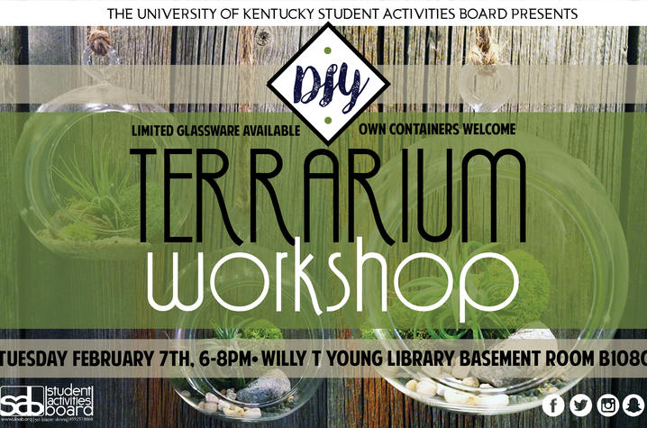 Brighten your day with diy living art uknow 6 2017 do it yourself with university of kentucky student activities board which will offer a diy terrarium workshop from 68 pm tuesday feb solutioingenieria Gallery