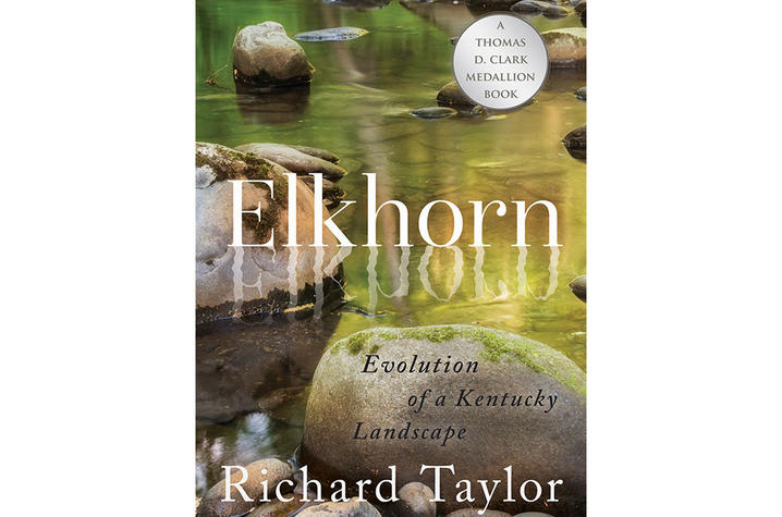 "photo of cover of ""Elkhorn: Evolution of a Kentucky Landscape"" by Richard Taylor"
