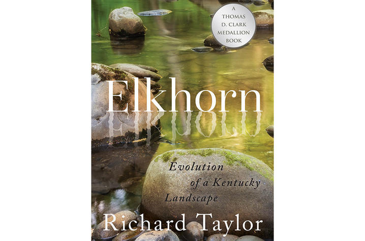 """photo of cover of """"Elkhorn: Evolution of a Kentucky Landscape"""" by Richard Taylor"""