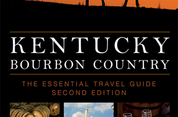 "photo of cover of second edition of ""Kentucky Bourbon Country: The Essential Travel Guide"" by Susan Reigler"