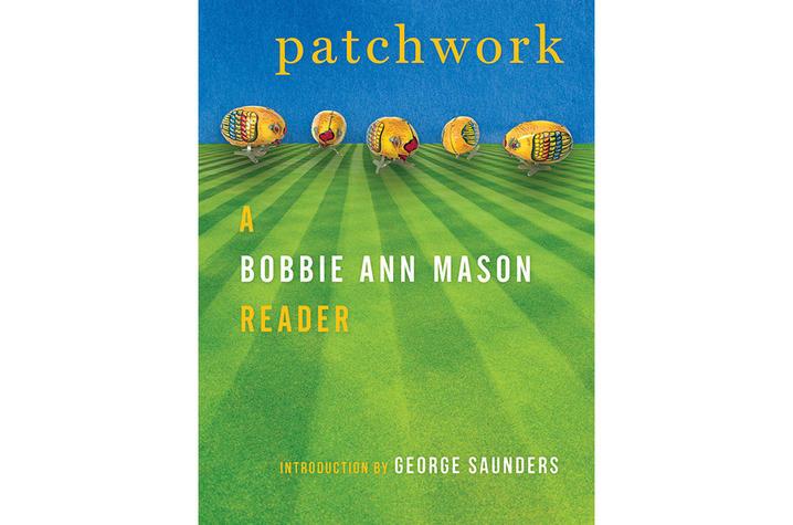 "photo of cover of ""Patchwork: A Bobbie Ann Mason Reader"" by Bobbie Ann Mason"