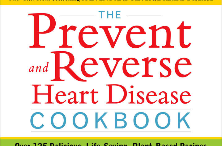Photo of the Prevent and Reverse Heart Disease Cookbook