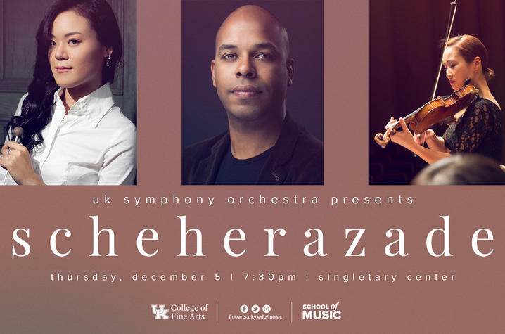 "photo of web banner for UK Symphony Orchestra's ""Scheherazade"" concert with headshots of Sey Ahn, João Rocha and Ella Chang"