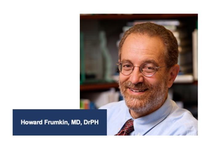 Howard Frumkin, MD, DrPH