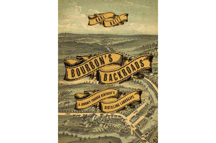 "Cover detail of ""Bourbon's Backroads: A Journey Through Kentucky's Distilling Landscape"""