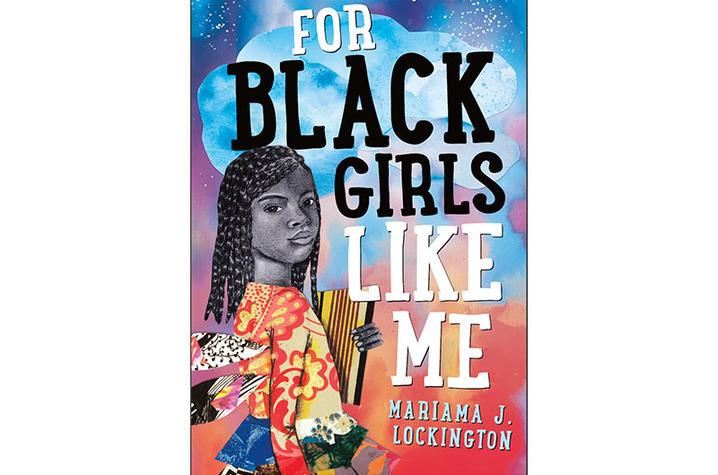 "Mariama J. Lockington's book ""For Black Girls Like Me"""
