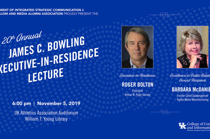 Roger Bolton, president of the Arthur W. Page Society the premier global professional association for senior corporate communication executives, will present the James C. Bowling Executive-in-Residence Lecture.