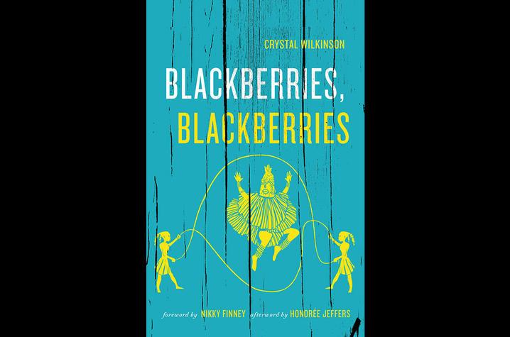 """photo of cover of """"Blackberries, Blackberries"""" by Crystal Wilkinson"""
