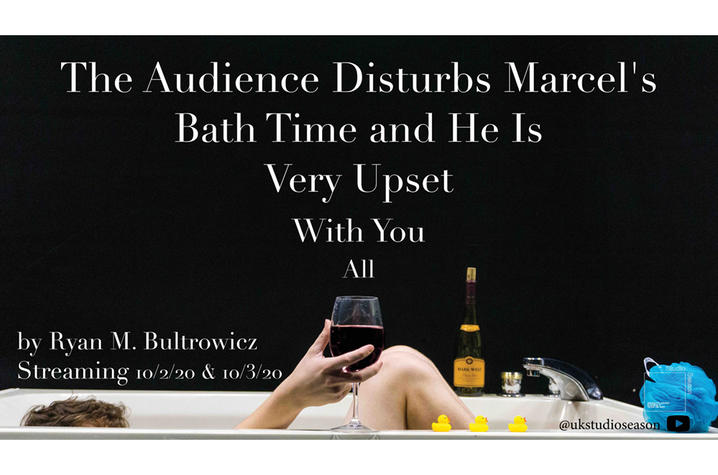 "photo of banner for ""The Audience Disturbs Marcel's Bath Time and He Is Very Upset With You All"""