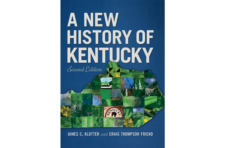 """photo of cover of """"A New History of Kentucky, second edition"""" by James C. Klotter and Craig Thompson Friend"""