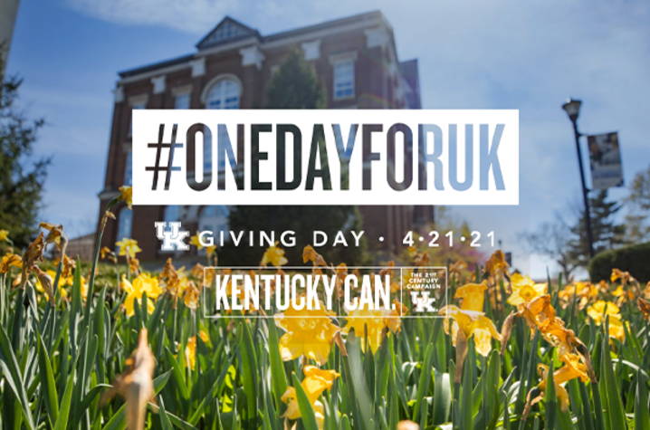 """graphic with photo of Main Building with yellow daffodils in front and writing that says """"#onedayforuk. UK Giving Day. 4-21-21"""""""