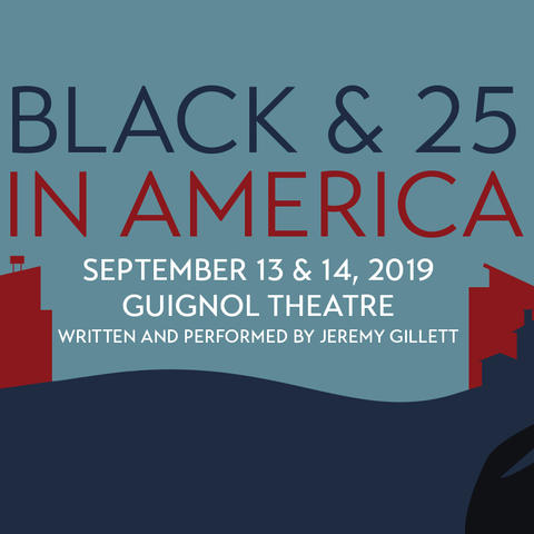 "photo of UK Department of Theatre and Dance's web banner for ""Black & 25 in America"""