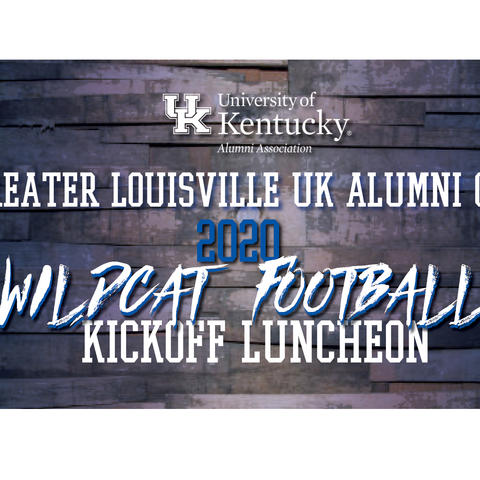 photo of banner for 2020 Wildcat Football Kickoff Luncheon presented by Greater Louisville Alumni Club