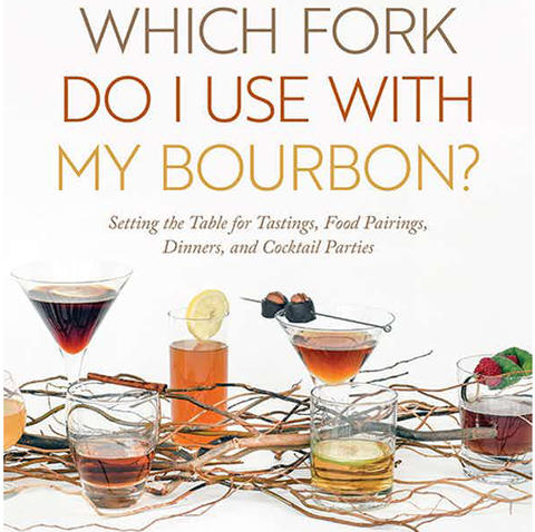 """Which Fork Do I Use With My Bourbon?"" cover art"