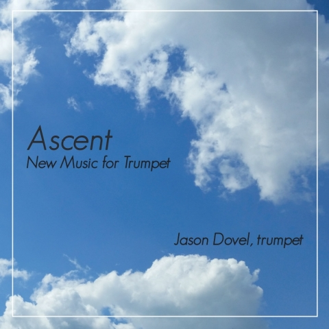 """photo of CD cover of """"Ascent"""" by Jason Dovel"""