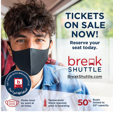 graphic saying Tickets on Sale Now for BreakShuttle. Reserve your seat today. Contact breakshuttle.com.