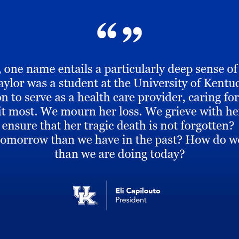 quote from President Capilouto's video