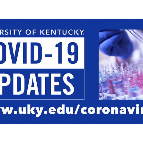 graphic that says UK COVID-19 Updates. www.uky.edu/coronavirus/