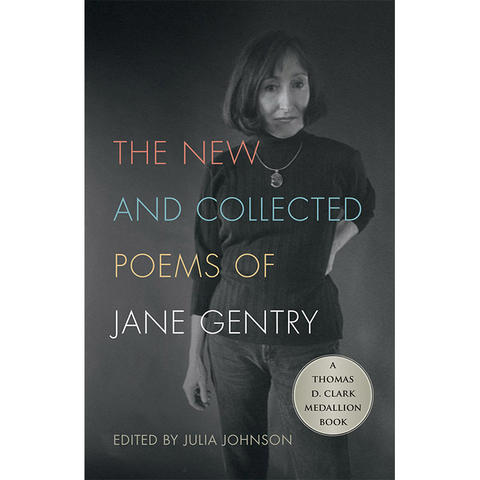 "photo of cover of ""The New and Collected Poems of Jane Gentry"" edited by Julia Johnson"