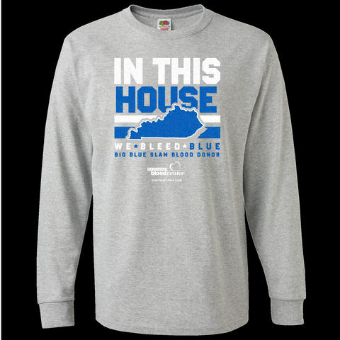 photo of Big Blue Slam T-shirt that says In This House, We Bleed Blue. Big Blue Slam Blood Drive.