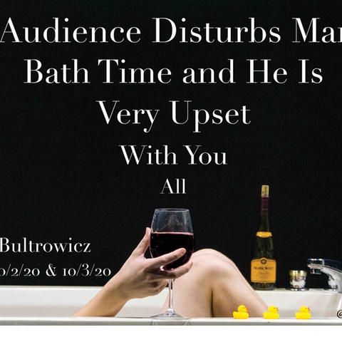 """photo of banner for """"The Audience Disturbs Marcel's Bath Time and He Is Very Upset With You All"""""""