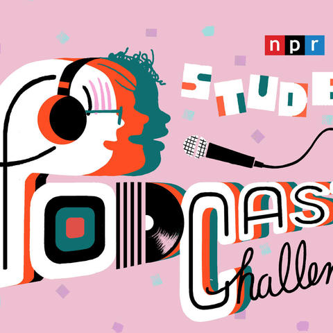 "NPR ""Student Podcast Challenge"" digital flyer on pink background"