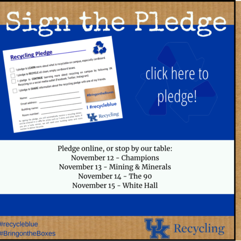 Everyone is encouraged to pledge to recycle both on and off campus and think about why they should recycle.