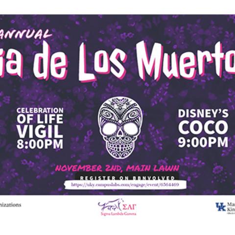 """graphic that says Annual Dia de los Muertos, Celebration of Life Vigil at 8 p.m.  Disney's """"Coco"""" movie at 9 p.m."""